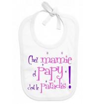 Bavoir bébé Chez papy mamie c'est le paradis