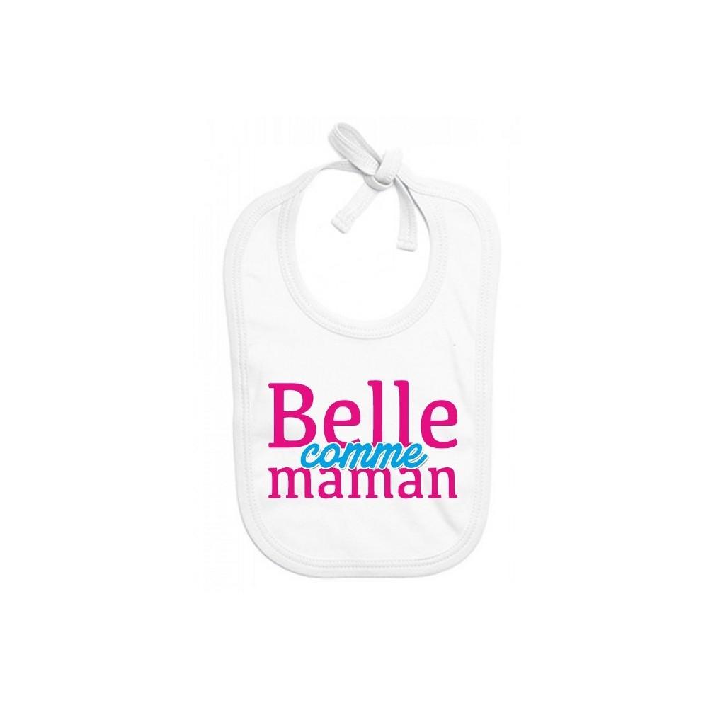 Bavoir bébé Belle comme maman