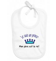 Bavoir bébé Je suis un prince Mon père est le roi