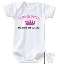 Body bébé Je suis une princesse Ma mère c'est la reine