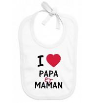 Bavoir bébé I love papa et maman