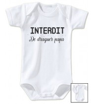 Body bébé Interdit de draguer papa