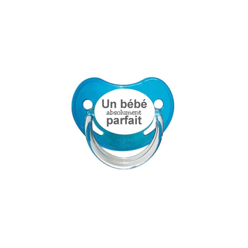 """Tétine bébé personnalisée """"Bébé absolument parfait"""""""