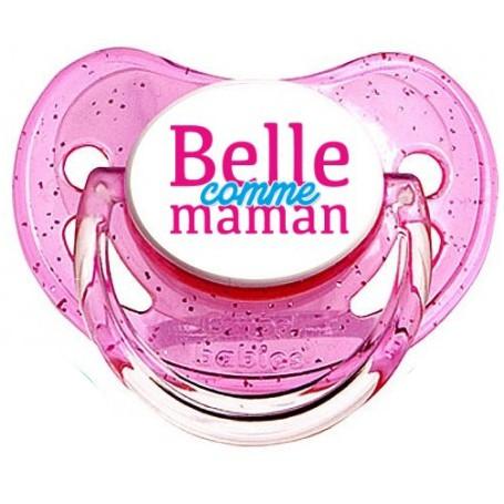 Tétine personnalisée Belle comme maman