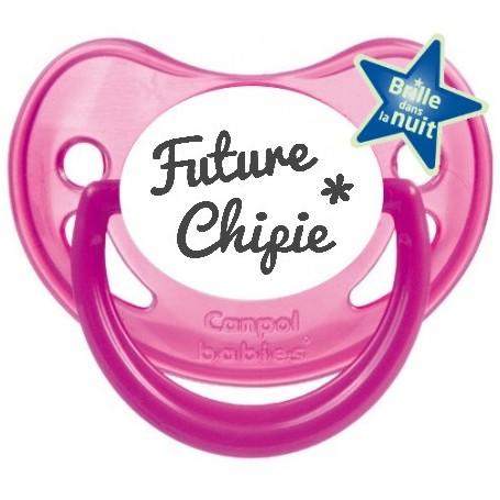 """Tétine bébé originale """"future chipie"""""""
